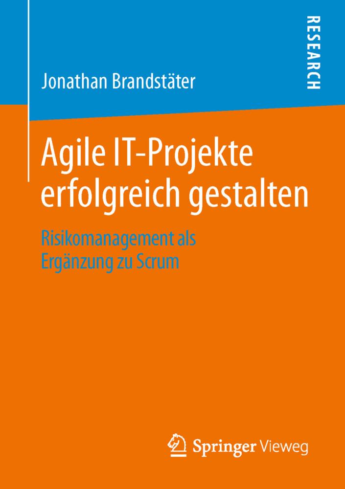 Agile IT-Projekte erfolgreich gestalten als Buc...