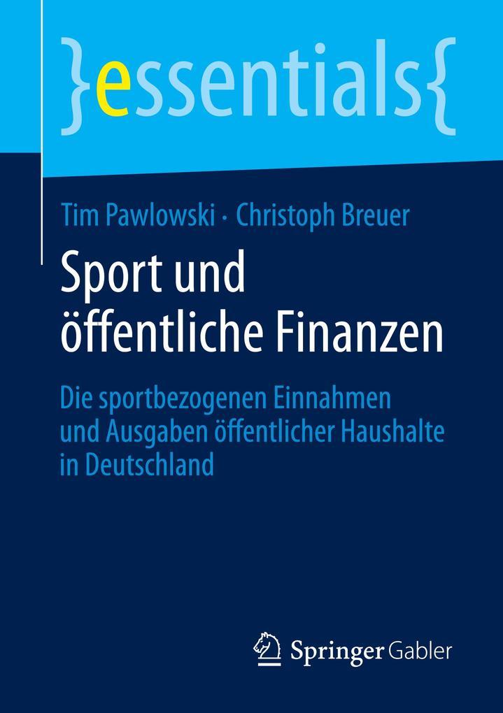 Sport und öffentliche Finanzen als Buch von Tim...