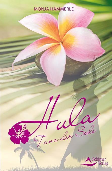 Hula als Buch von Monja Hämmerle