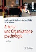 Arbeits- und Organisationspsychologie (Lehrbuch mit Online-Materialien)