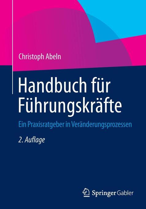 Handbuch für Führungskräfte als Buch von Christ...