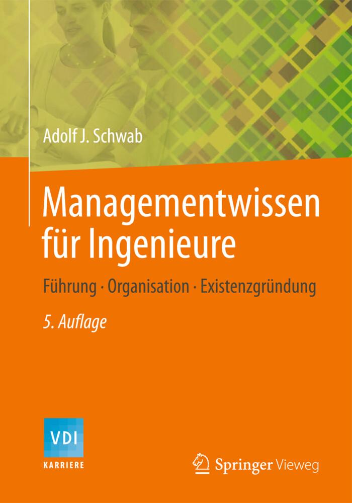 Managementwissen für Ingenieure als Buch von Ad...