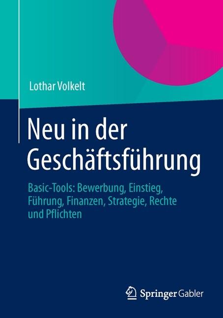 Neu in der Geschäftsführung als Buch von Lothar...