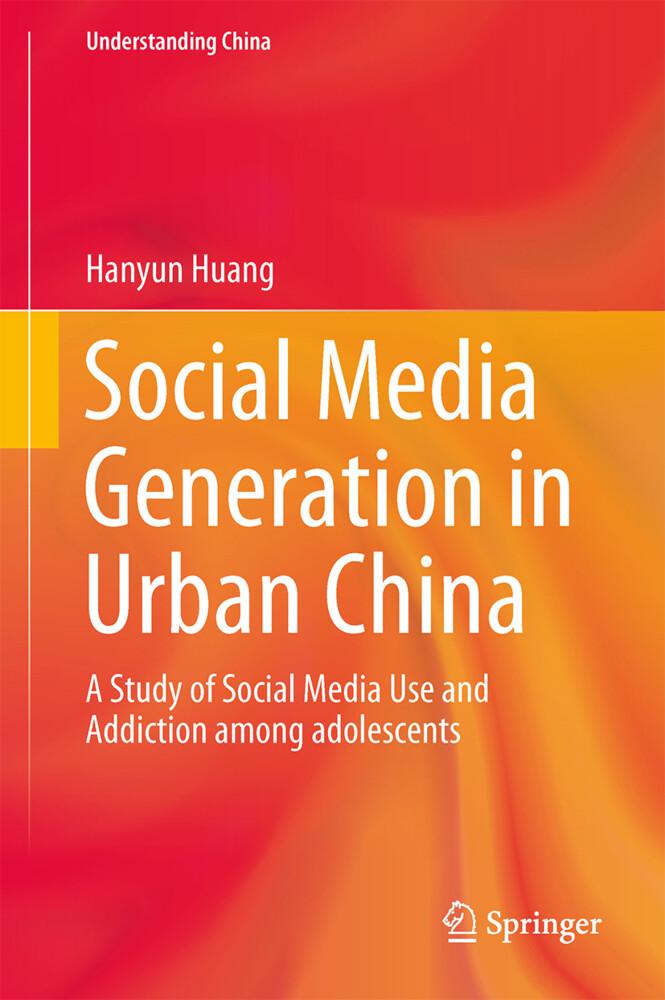 Social Media Generation in Urban China als Buch...