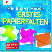 Für kleine Hände. Erstes Papierfalten