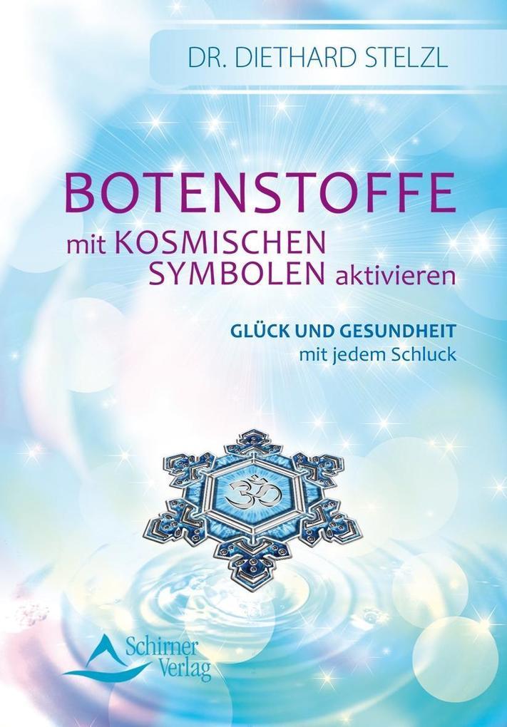 Botenstoffe mit kosmischen Symbolen aktivieren als Buch