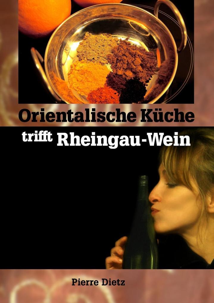 Orientalische K´´che trifft Rheingau-Wein als e...