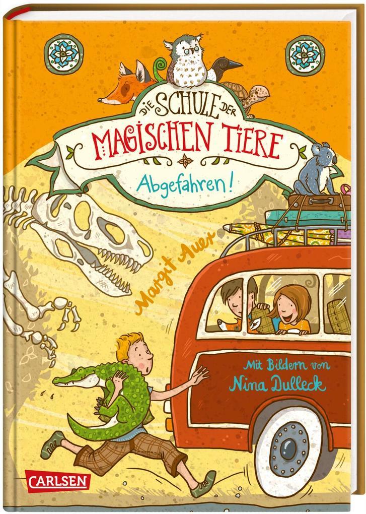 Die Schule der magischen Tiere 04: Abgefahren! als Buch