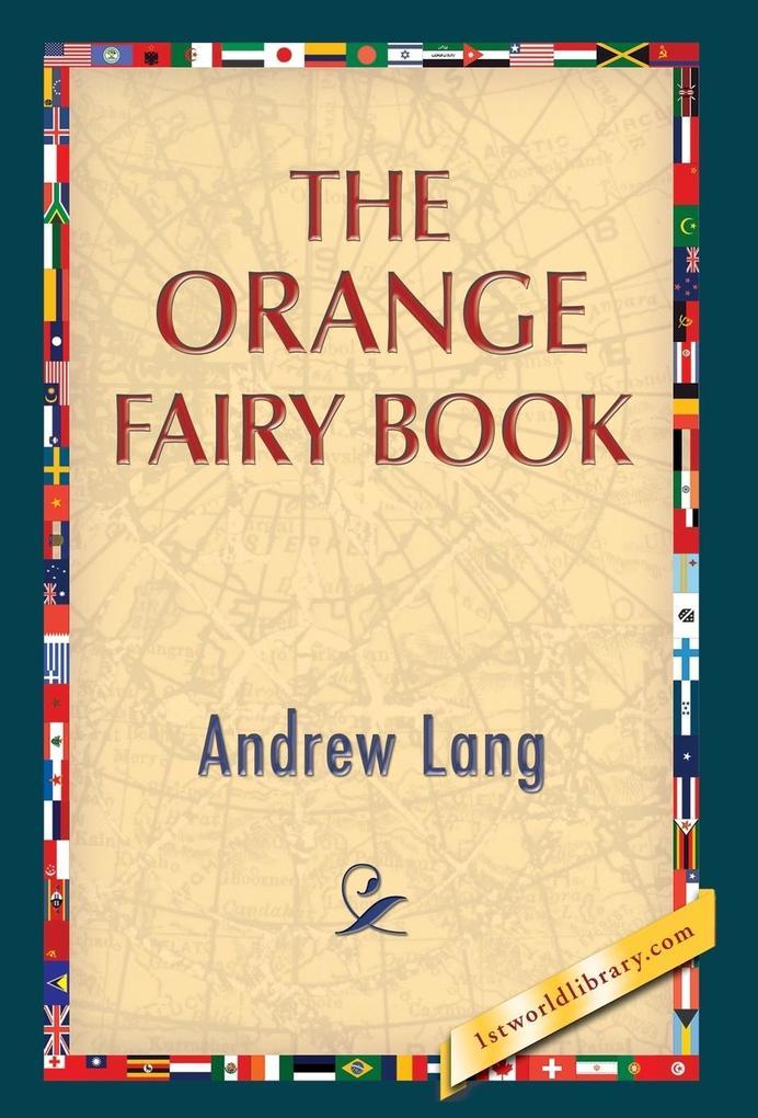 The Orange Fairy Book als Buch von Andrew Lang