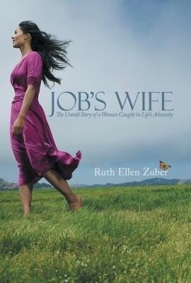 Job´s Wife als Buch von Ruth Ellen Zuber