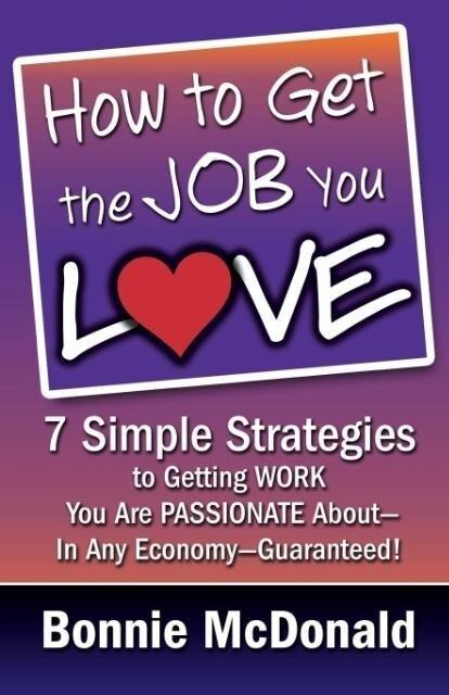 How to Get the Job You Love als Taschenbuch von...