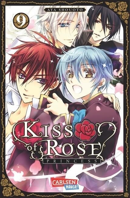 Kiss of Rose Princess 09 als Buch von Aya Shouoto