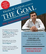 The Goal: A Process of Ongoing Improvement - 30th Aniversary Edition