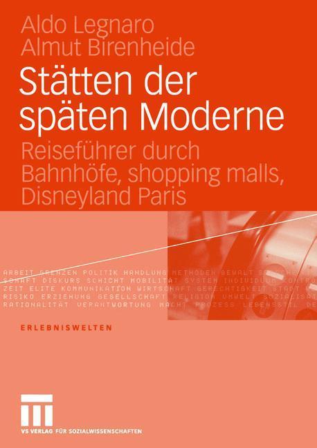 Stätten der späten Moderne als Buch