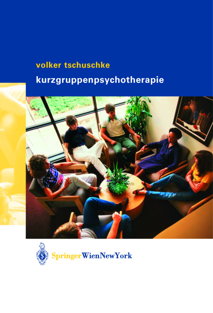 Volker Tschuschke Kurzgruppenpsychotherapie Theorie und Praxis als Buch