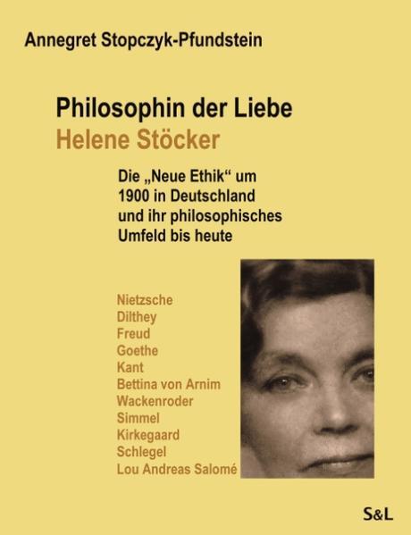 Philosophin der Liebe - Helene Stöcker als Buch