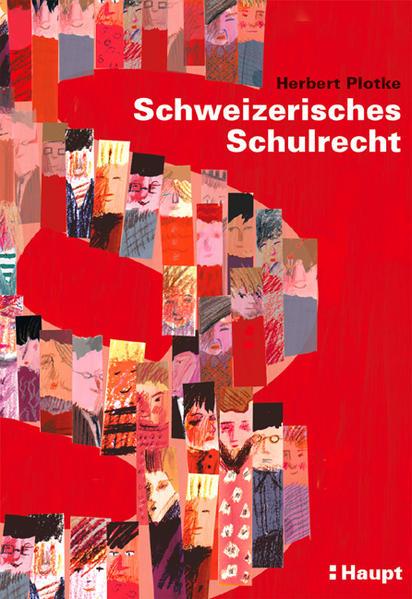 Schweizerisches Schulrecht als Buch