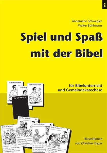 Spiel und Spaß mit der Bibel als Buch