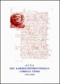 ACTA Des Karmelitenprovinzials Andreas Stoss (1375-1491)