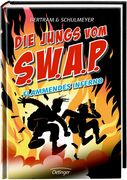 Die Jungs vom S.W.A.P. Band 2. Flammendes Inferno