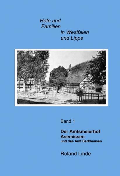 Der Amtsmeierhof Asemissen und das Amt Barkhausen als Buch
