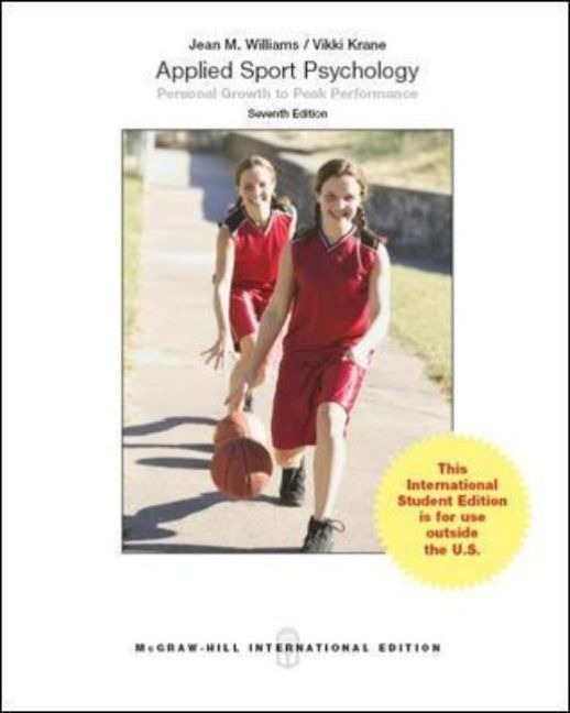Applied Sport Psychology: Personal Growth to Pe...