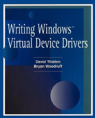 Writing Windows Virtural Device Drivers als Buch