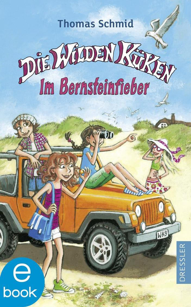Die Wilden Küken - Im Bernsteinfieber als eBook