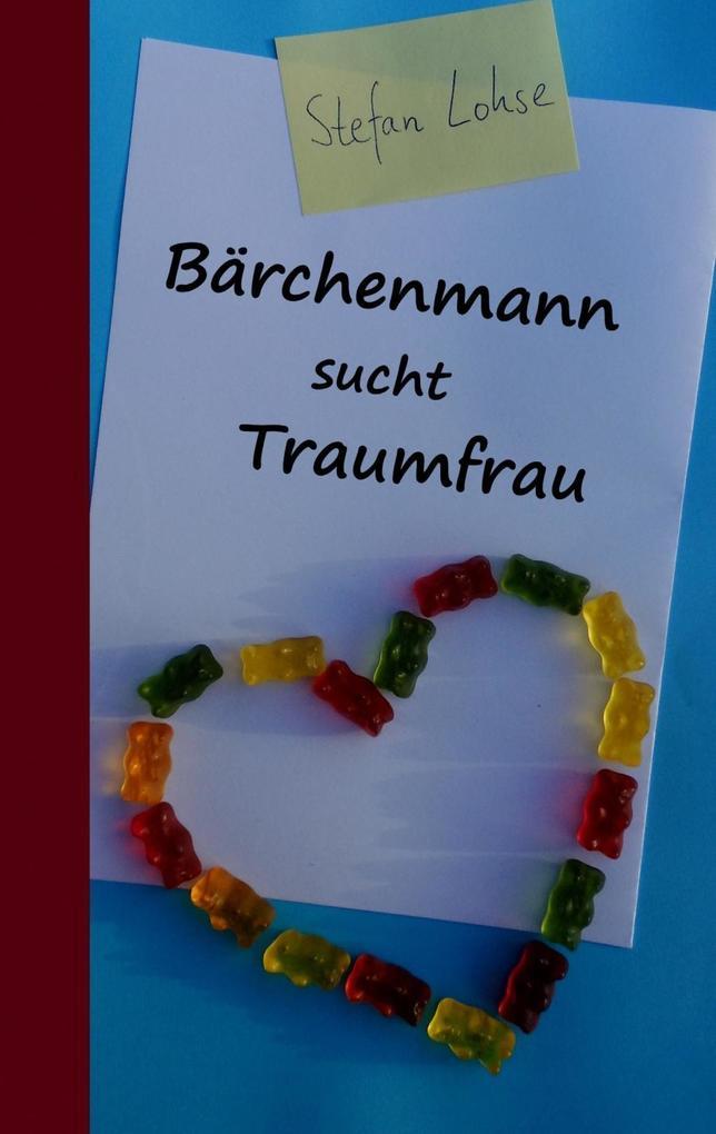 Bärchenmann sucht Traumfrau als eBook Download ...