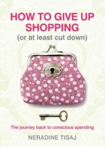 How to Give Up Shopping (or at Least Cut Down) ...