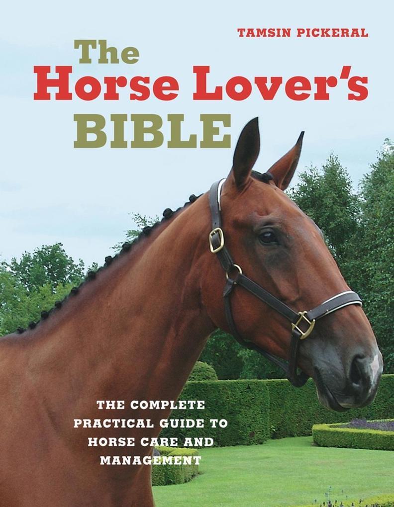 Horse Lover´s Bible als eBook Download von Tams...