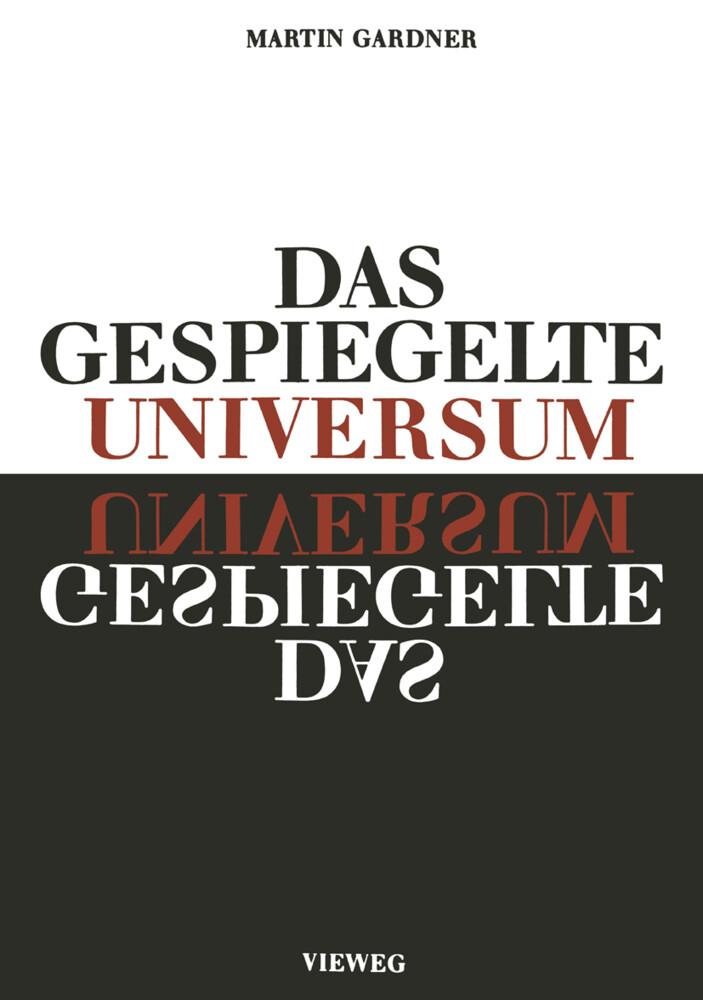 Das gespiegelte Universum als Buch von Martin G...