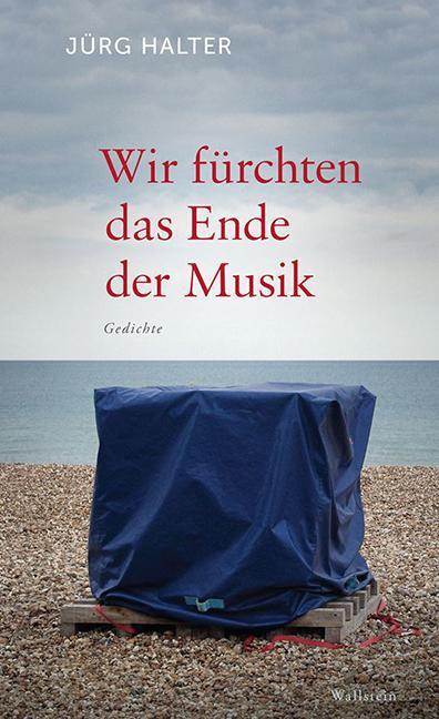 Wir fürchten das Ende der Musik als Buch von Jü...