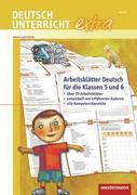 Deutschunterricht extra. Arbeitsblätter Deutsch für die Klassen 5 und 6