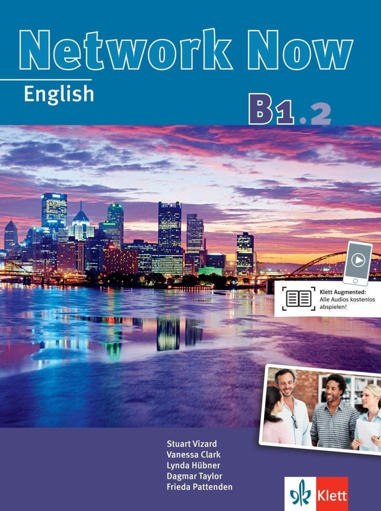 Network Now. Student's Book mit 2 Audio-CDs B1.2 als Buch