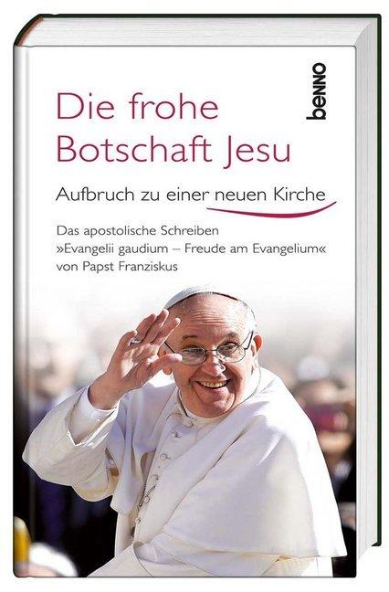 Die frohe Botschaft Jesu als Buch von Papst Fra...