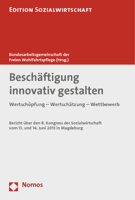 Beschäftigung innovativ gestalten als Buch von