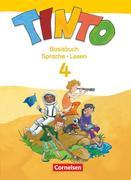 TINTO 2-4 - Sprachlesebuch 3-4. 4. Schuljahr. Basisbuch Sprache und Lesen