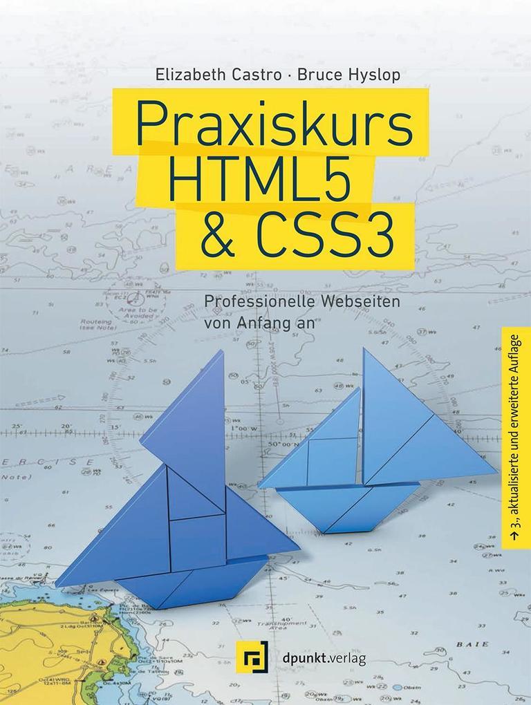 Praxiskurs HTML5 & CSS3 als Buch von Elizabeth ...
