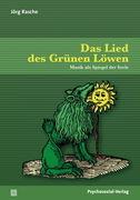 Das Lied des Grünen Löwen