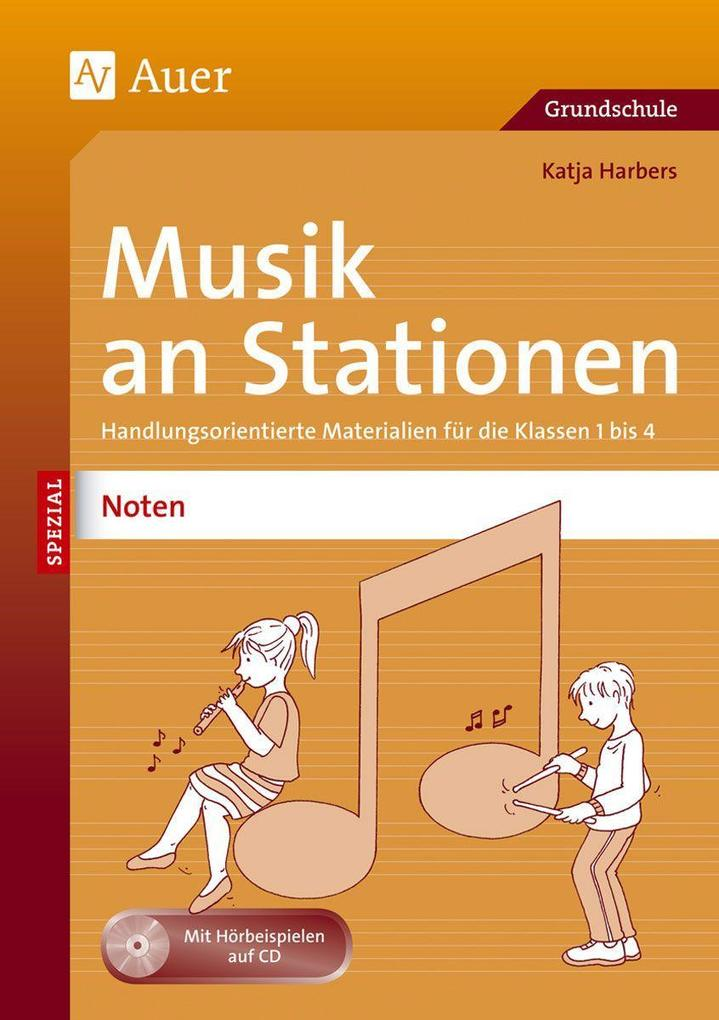 Musik an Stationen Spezial: Noten 1-4 als Buch ...