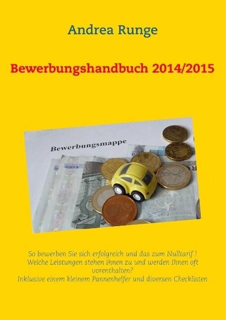 Bewerbungshandbuch 2014/2015 als Buch von Andre...