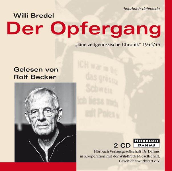 Der Opfergang als Hörbuch CD von Willi Bredel
