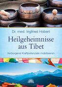 Heilgeheimnisse aus Tibet