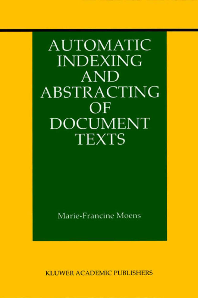 Automatic Indexing and Abstracting of Document Texts als Buch