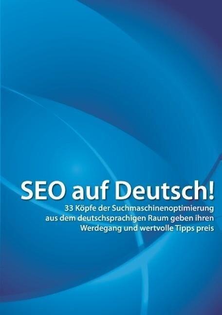 SEO auf Deutsch! als Buch von Andre Alpar