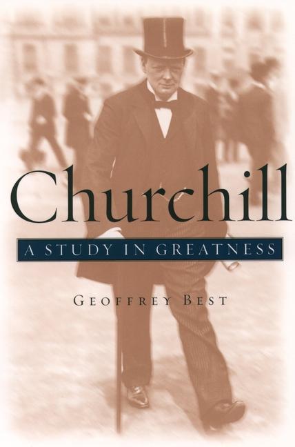 Churchill: A Study in Greatness als Taschenbuch