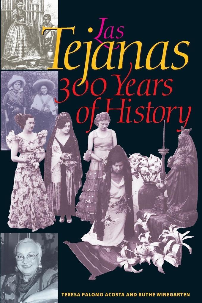 Las Tejanas: 300 Years of History als Taschenbuch