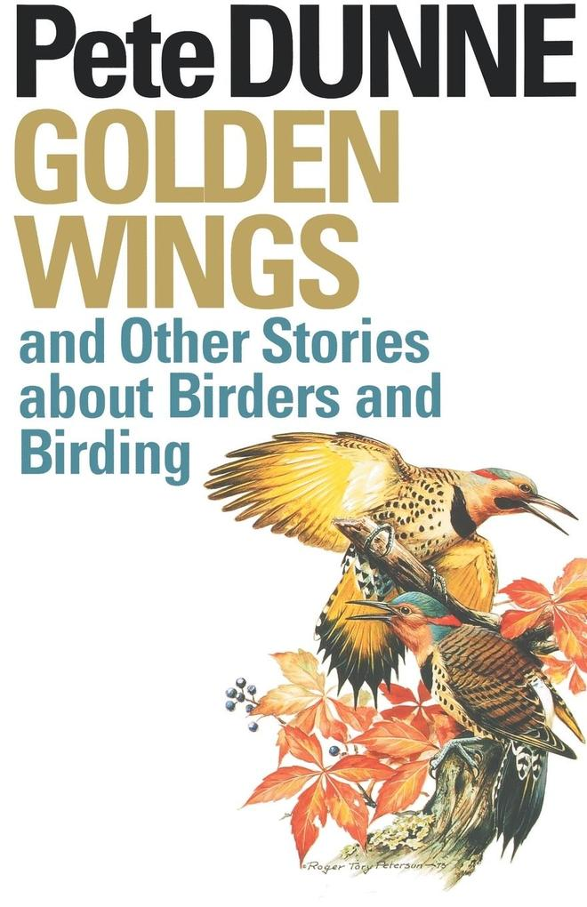 Golden Wings: And Other Stories about Birders and Birding als Taschenbuch