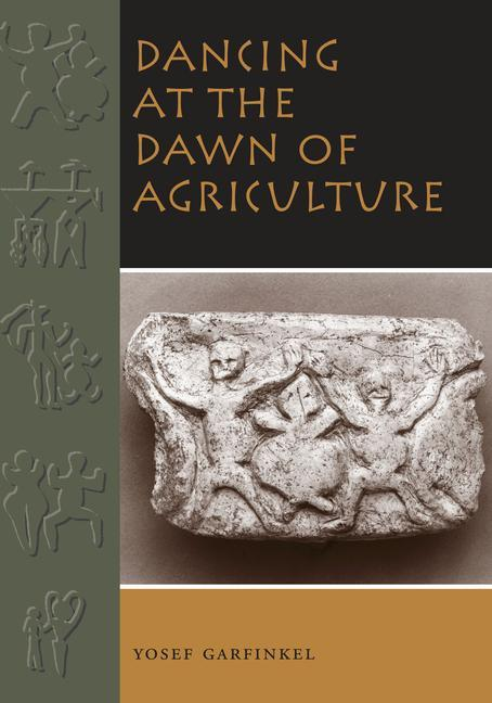 Dancing at the Dawn of Agriculture als Buch